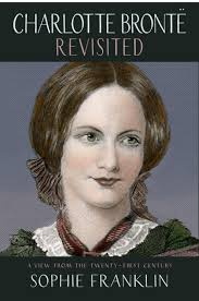 Charlotte Brontë Revisited